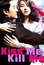 Image of Kiss Me, Kill Me