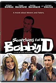 Searching for Bobby D (2005) Poster - Movie Forum, Cast, Reviews