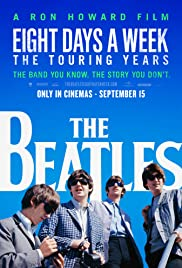 The Beatles: Eight Days a Week - The Touring Years (2016) Poster - Movie Forum, Cast, Reviews