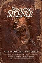 Binding Silence (2006) Poster