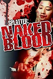 Naked Blood: Megyaku(1996) Poster - Movie Forum, Cast, Reviews