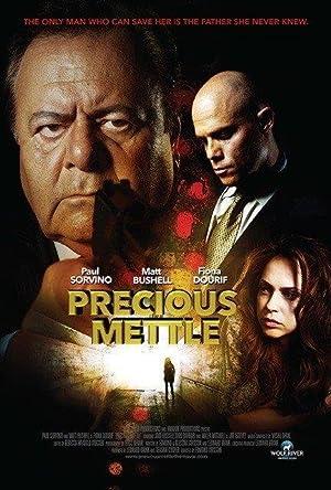 Precious Mettle (2016)