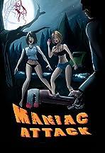 Maniac Attack