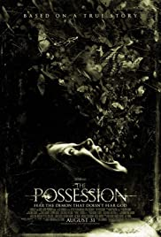 The Possession (2012) Poster - Movie Forum, Cast, Reviews
