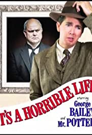It's a Horrible Life Poster