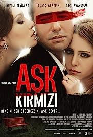 Ask Kirmizi(2013) Poster - Movie Forum, Cast, Reviews