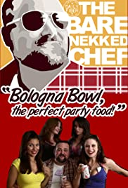 The Bare Nekked Chef Poster