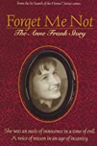 Image of Forget Me Not: The Anne Frank Story