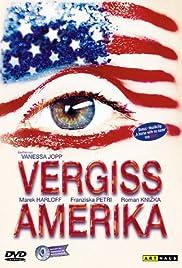 Vergiss Amerika Poster