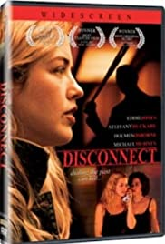 Disconnect (2010) Poster - Movie Forum, Cast, Reviews