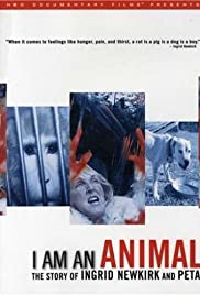 I Am an Animal: The Story of Ingrid Newkirk and PETA (2007) Poster - Movie Forum, Cast, Reviews