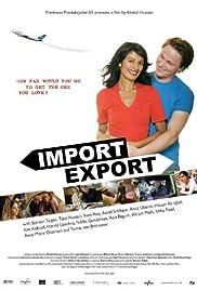 Import-eksport(2005) Poster - Movie Forum, Cast, Reviews