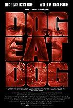 Dog Eat Dog(2016)