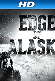 Edge of Alaska Poster - TV Show Forum, Cast, Reviews