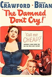 The Damned Dont Cry (1950)