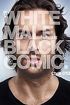 Image of Chris D'Elia: White Male. Black Comic.
