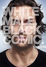 Chris D'Elia: White Male. Black Comic
