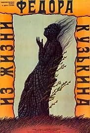 Iz zhizni Fyodora Kuzkina Poster