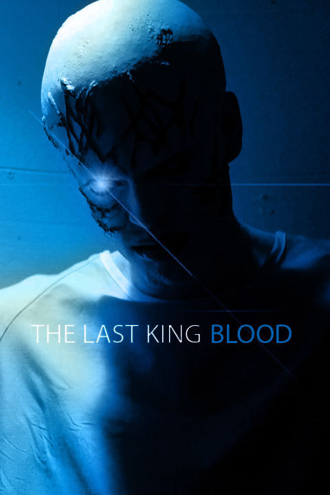 The Last King Blood (2011)