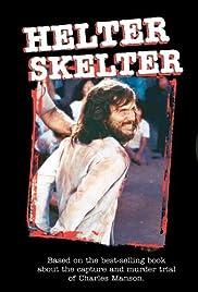 Helter Skelter(1976) Poster - Movie Forum, Cast, Reviews