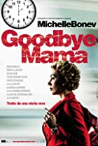 Image of Goodbye Mama