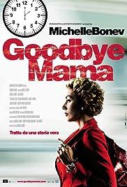 Goodbye Mama Poster
