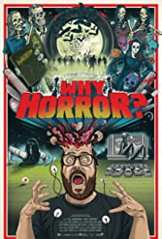 Why Horror? (2014) Poster - Movie Forum, Cast, Reviews