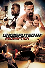 Undisputed III : Redemption poster