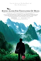 Riding Alone for Thousands of Miles (2005) Poster