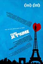Paris, je t'aime (2006) Poster - Movie Forum, Cast, Reviews