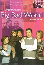 Big Bad World
