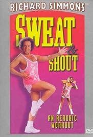 Sweat & Shout: An Aerobic Workout Poster