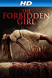 The Forbidden Girl (2013) Poster - Movie Forum, Cast, Reviews