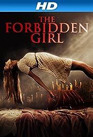 The Forbidden Girl(2013) Poster - Movie Forum, Cast, Reviews