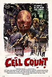 Cell Count (2012) Poster - Movie Forum, Cast, Reviews