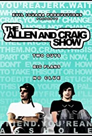 The Allen and Craig Show Poster - TV Show Forum, Cast, Reviews