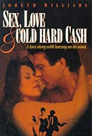 Sex, Love and Cold Hard Cash Poster