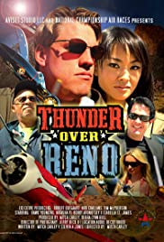 Thunder Over Reno (2008) Poster - Movie Forum, Cast, Reviews