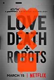 Love, Death & Robots (Season 01 - Hindi)