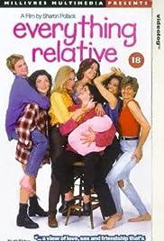 Everything Relative(1996) Poster - Movie Forum, Cast, Reviews