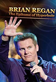 Brian Regan: The Epitome of Hyperbole Poster