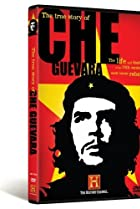 Image of The True Story of Che Guevara