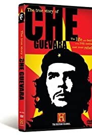 The True Story of Che Guevara (2007) Poster - Movie Forum, Cast, Reviews