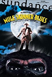 Mule Skinner Blues (2001) Poster - Movie Forum, Cast, Reviews