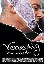 Venedig nur mit dir