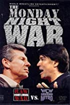 Image of The Monday Night War: WWE Raw vs. WCW Nitro