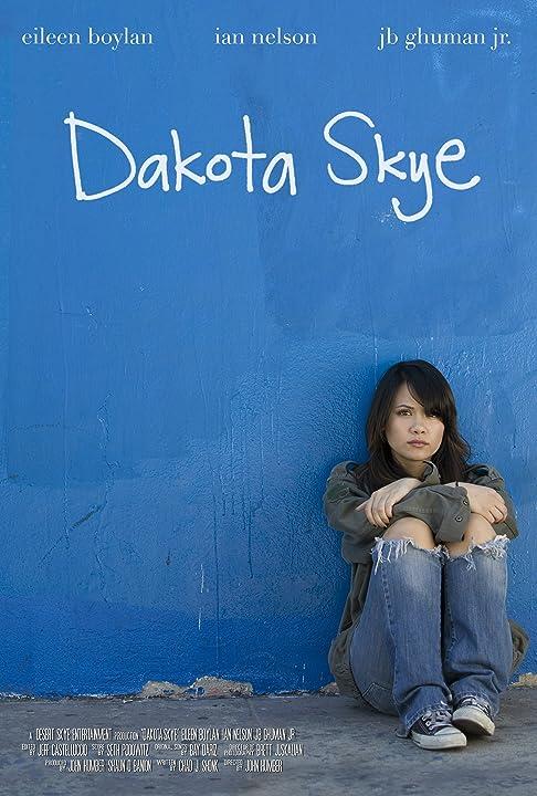 Dakota Skye (2008)