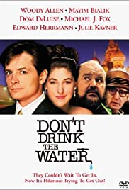 Don't Drink the Water (1994) Poster - Movie Forum, Cast, Reviews