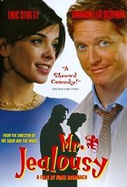 Mr. Jealousy(1997) Poster - Movie Forum, Cast, Reviews