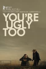 You re Ugly Too(2015)